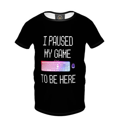 Girls Premium T-Shirt - I Paused My PC Game To Be Here