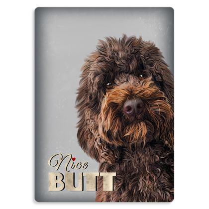 Nice butt metal print Chocolate dog