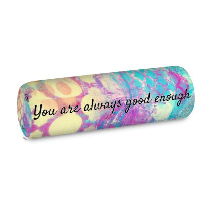 You are always good enough Big Bolster Cushion