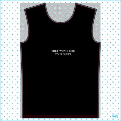 """Joke Quote by Joanne Shaw: """"They won't like your shirt. They like my hair.""""     Mens Cut and Sew T-Shirt.  Copyright 2020 Joanne Shaw.  All rights reserved."""