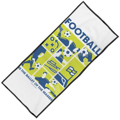 FOOTBALL IS THE BALLET OF THE MASSES MAXI BEACH TOWEL