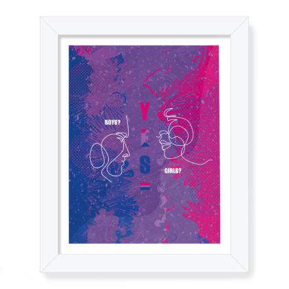 LGBT Boys? Girls? Yes framed art prints celebrating bisexuality