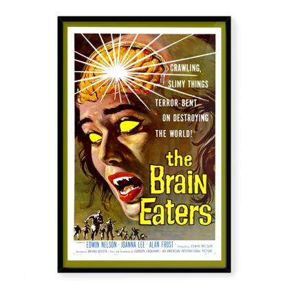 Vintage 'B' Movie Art Print - Brain Eaters (Deluxe)