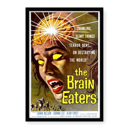 Vintage 'B' Movie Art Print - Brain Eaters