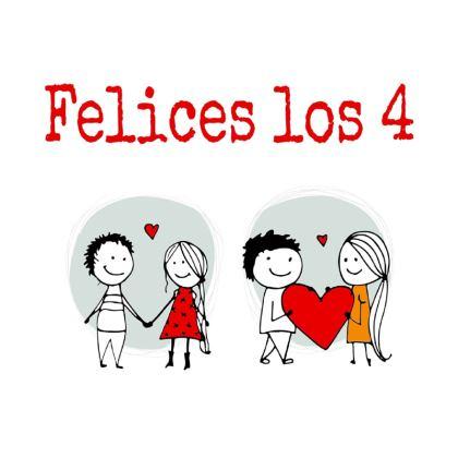 Felices los 4 T-Shirt