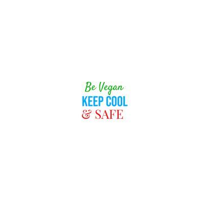 Be Vegan Keep Cool & Safe
