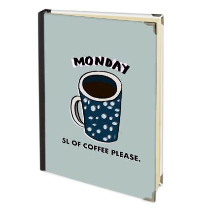Monday, 5L of coffee please 2018 Deluxe Diary