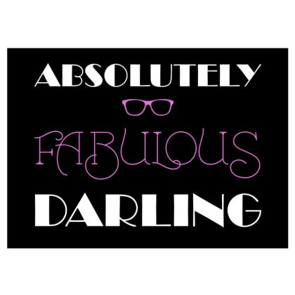Fabric Placemats - Absolutely Fabulous Darling - ABFAB (White text)