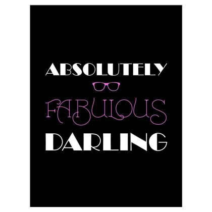 Roller Blinds (122cmx162cm) - Absolutely Fabulous Darling - ABFAB (White text)