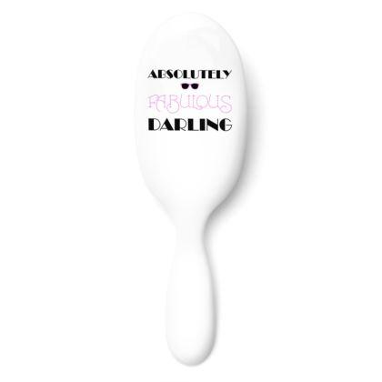 Hairbrush - Absolutely Fabulous Darling - ABFAB