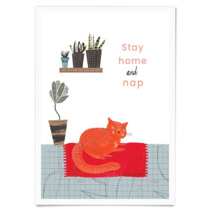 Art Poster - Stay Home and Nap