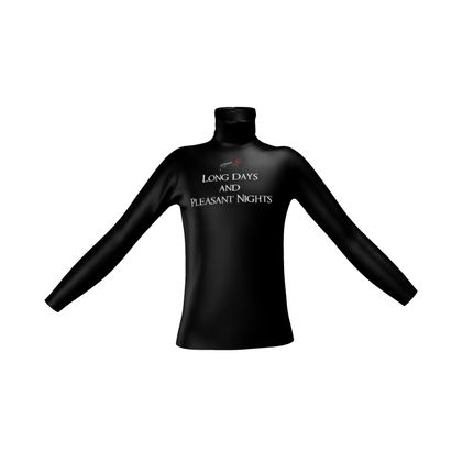 Mens Slim Fit Roll Neck - Long Days and Pleasant Nights (White text)