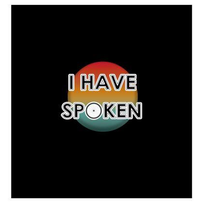 Ladies T Shirt - I have Spoken 1