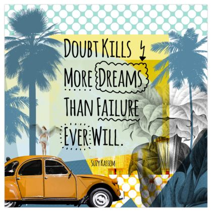 Art Prints - Doubt Kills