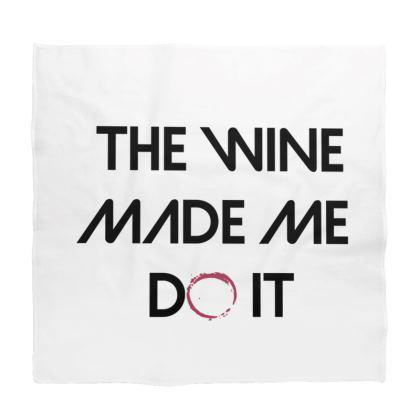 Bandana - The Wine Made Me Do It (Black Text)