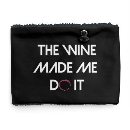 Sherpa Snood - The Wine Made Me Do It