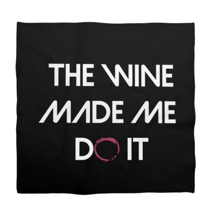 Bandana - The Wine Made Me Do It