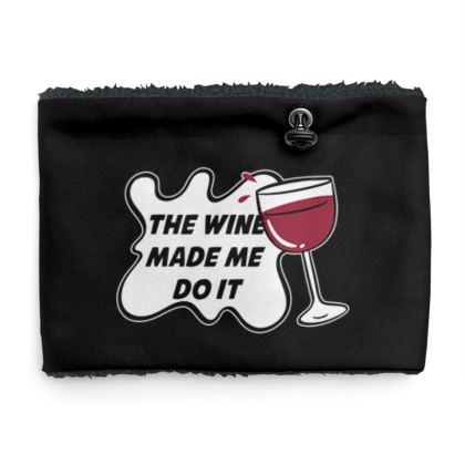 Sherpa Snood - The Wine Made Me Do It (Wine Glass)