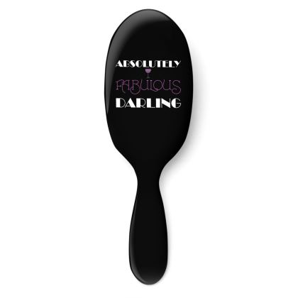 Hairbrush - Absolutely Fabulous Darling - ABFAB (White text) 2