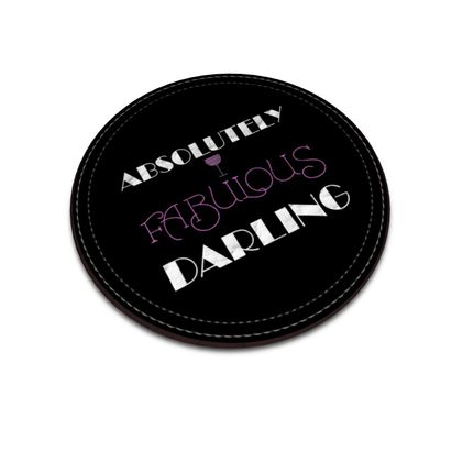 Leather Coasters - Absolutely Fabulous Darling - ABFAB (White text) 2