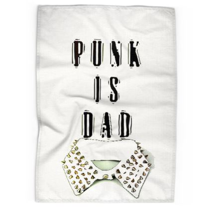 Punk Is Dad Tea Towel