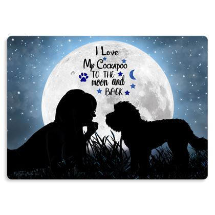 I LOVE MY COCKAPOO TO THE MOON AND BACK METAL PRINT