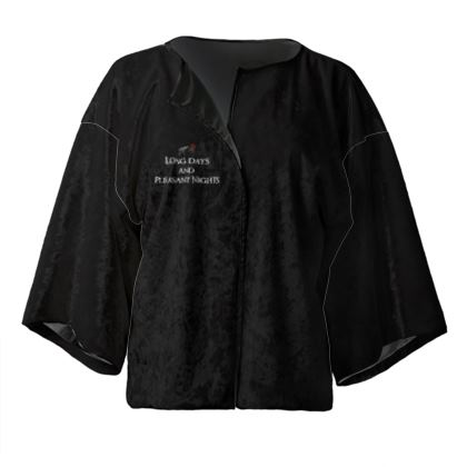 Kimono Jacket - Long Days and Pleasant Nights (White text)