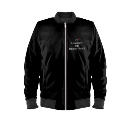 Mens Bomber Jacket - Long Days and Pleasant Nights (White text)
