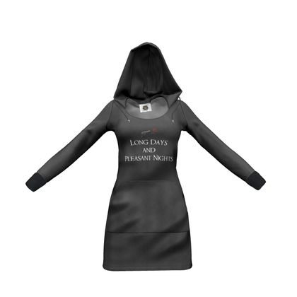 Hoody Dress - Long Days and Pleasant Nights (White text)