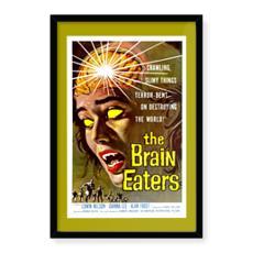 Vintage 'B' Grade Movie Poster Art -The Brain Eaters