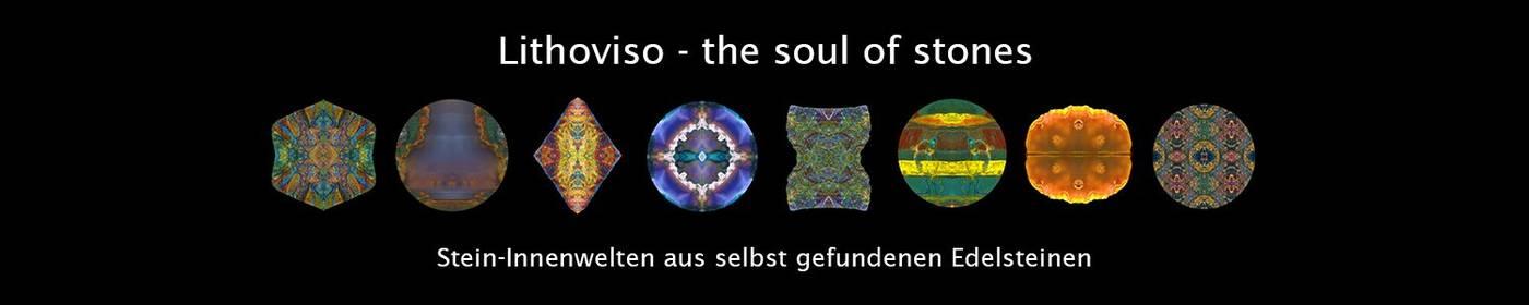Lithoviso - Die Seele der Steine