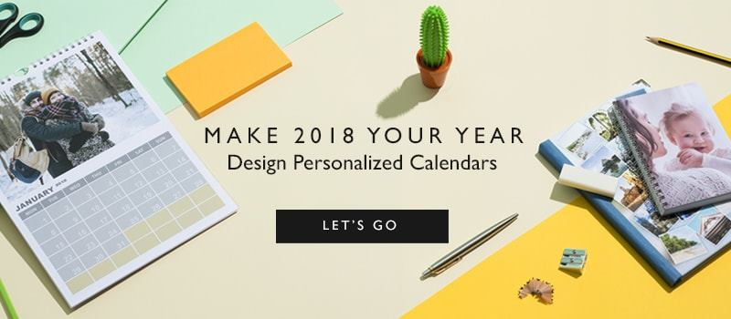 Click here to design your own personalized calendar