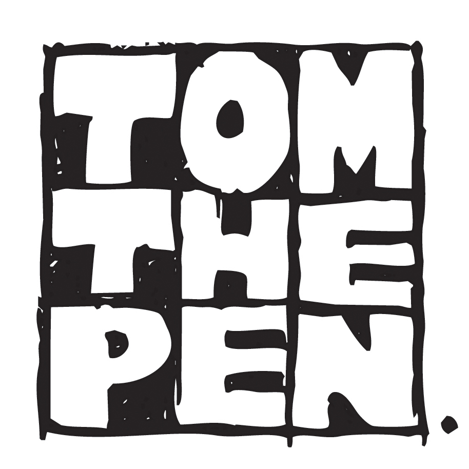 Tom The Pen
