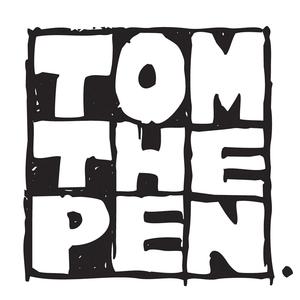 Tom The Pen