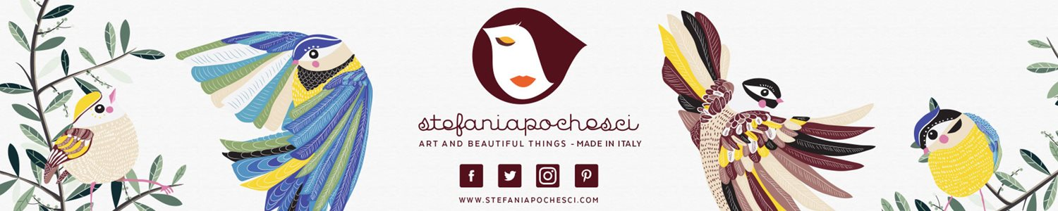 Stefania Pochesci - Art & beautiful things