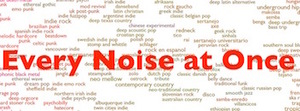 Every Noise at Once